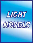 LIGHT NOVELS
